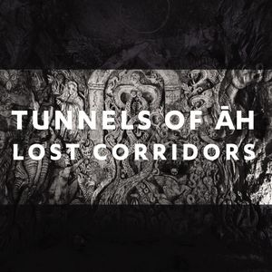 tunnels of Ah - lost corridors