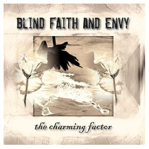 blind faith and envy - the charming factor