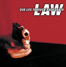 law - our life through your death