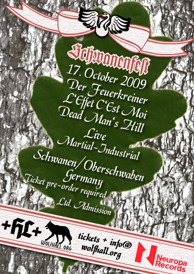 schwanenfest w/ dead man's hill.  oct 17, 2009